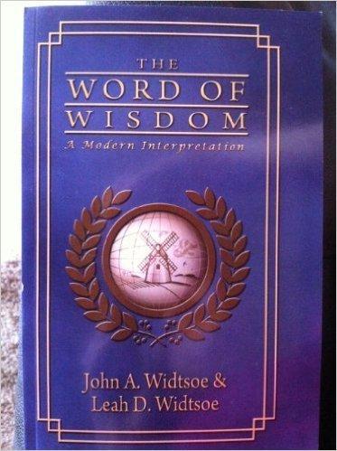 Read Online The Word of Wisdom - A Modern Interpretation pdf epub