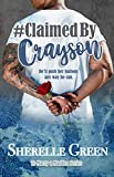 Download Claimed By Crayson (To Marry a Madden Book 2) in PDF ePUB Free Online