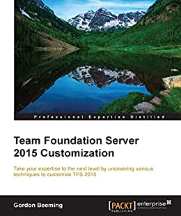 Team Foundation Server 2015 Customization por [Beeming, Gordon]