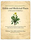 img - for Identifying and Harvesting Edible and Medicinal Plants in Wild (and Not So Wild) Places book / textbook / text book