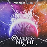 Midnight Rising by Oceans of Night (2013-05-04)