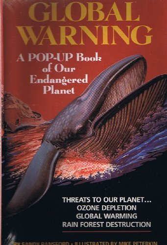 GLOBAL WARNING: A POP-UP BOOK OF OUR ENDANGERED PLANET (Simon & Schuster Books for Young Readers) by Sandy Ransford (1992-09-01)
