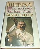 Illustrissimi: Letters from Pope John Paul I