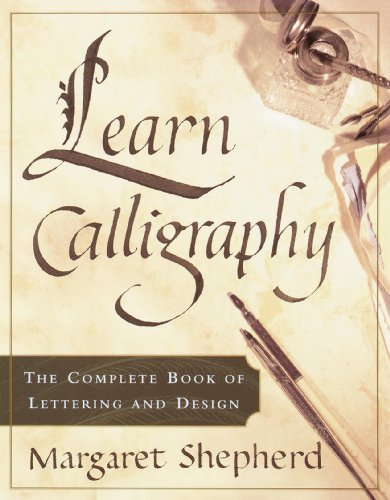 Learn Calligraphy: The Complete Book of Lettering and - Font Design Embroidery