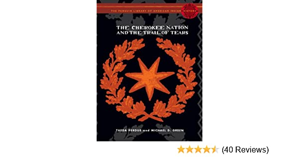 Amazon com: The Cherokee Nation and the Trail of Tears