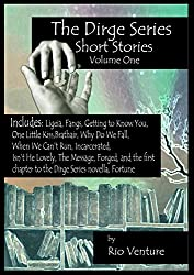 The Dirge Series Short Stories: Volume One