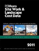 RS Means Site Work & Landscape Cost Data 2011 (Means Site Work and Landscape Cost Data)