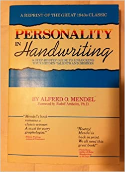 Book Personality in Handwriting: A Handbook of American Graphology by Alfred O. Mendel (1990-09-02)
