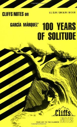 One Hundred Years of Solitude [Cliffs Notes Study] (Cliffsnotes Literature Guides) by Carl Senna (1984-02-15) (One Hundred Years Of Solitude Cliff Notes)