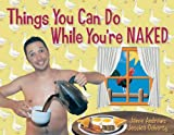 Things You Can Do While You're Naked, Jaime Andrews and Jessica Doherty, 1595800166
