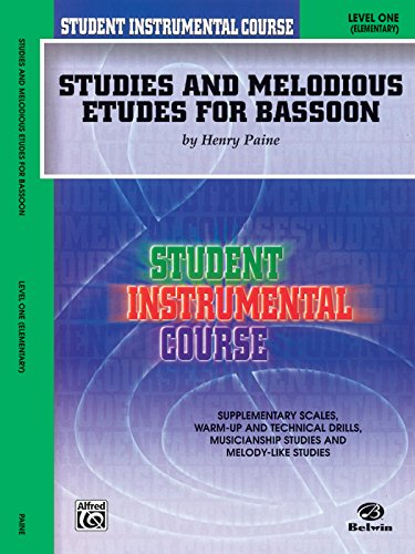 Student Instrumental Course Studies and Melodious Etudes for Bassoon: Level I Etudes Bassoon