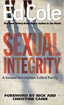 Book Sexual Integrity: A Sexual Revolution Called Purity