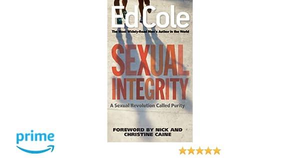 Ed cole sexual integrity