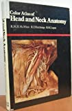 Color Atlas of Head and Neck Anatomy, McMinn, Robert M., 0815158262