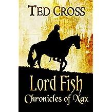 Lord Fish: Chronicles of Xax