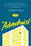 The Adventurist: A Novel