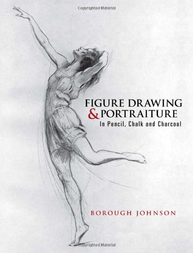 Figure Drawing and Portraiture: In Pencil, Chalk and Charcoal (Dover Art (Dover Charcoal)