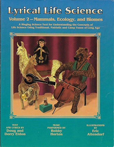 (Lyrical Life Science, Vol. 2: Mammals, Ecology, and Biomes With)