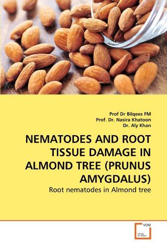 NEMATODES AND ROOT TISSUE DAMAGE IN ALMOND TREE (PRUNUS AMYGDALUS)