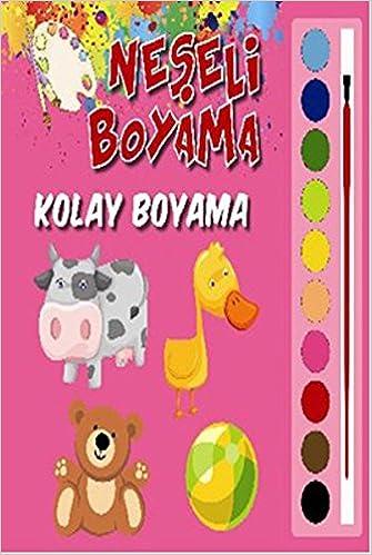 Neseli Boyama Kolay Boyama Kolektif 9786051005942 Amazon Com Books