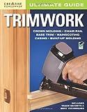 Trimwork, Editors of Creative Homeowner, 1580114776