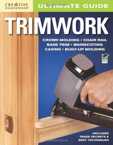 Ultimate Guide: Trimwork (Home Improvement)