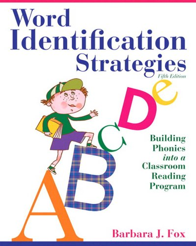 Download Word Identification Strategies: Building Phonics into a Classroom Reading Program (5th Edition) Pdf