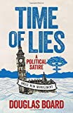 Time of Lies: A Political Satire