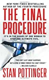 The Final Procedure, Stan Pottinger, 0312997256