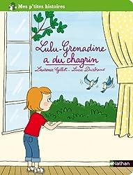 Lulu Grenadine a du chagrin