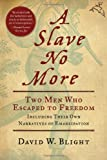 A Slave No More, David W. Blight, 0156034514