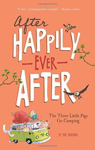 The Three Little Pigs Go Camping (After Happily Ever (Happily Ever After High Characters)