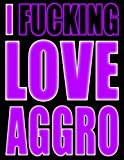 I Fucking Love Aggro: UGH...Forgetting Your