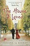 The House I Loved, Tatiana de Rosnay, 1250012880