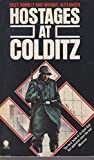 Hostages at Colditz by Giles Romilly front cover