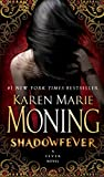 Front cover for the book Shadowfever by Karen Marie Moning