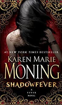Shadowfever: Fever Series Book 5 by [Moning, Karen Marie]