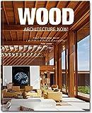 Wood Architecture Now!: Holz - Architektur Heute!/ L'architecture En Bois D'aujourd'hui!