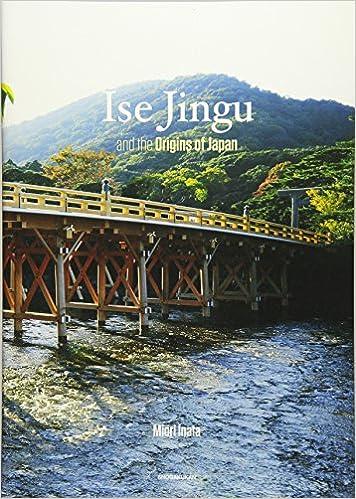 Ise Jingu and the Origins of J...