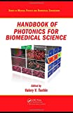 img - for Handbook of Photonics for Biomedical Science (Series in Medical Physics and Biomedical Engineering) book / textbook / text book