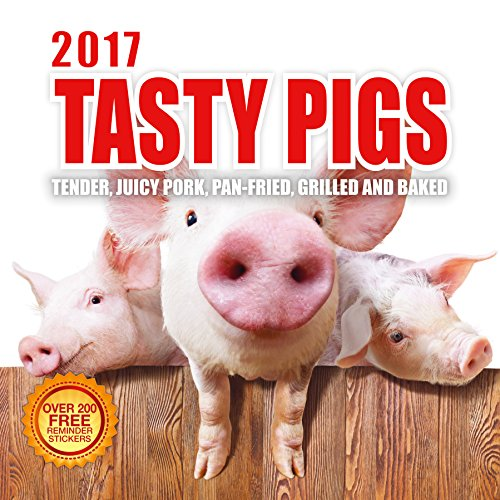 2017 Tasty Pigs Calendar - 12 x 12 Wall Calendar - 210 Free Reminder
