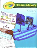 Dream-Makers Science, Janet McCracken, Ron De Long, Elizabeth Willett, 0866963286