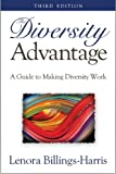 img - for The Diversity Advantage 3rd Ed. - A Guide to Making Diversity Work book / textbook / text book