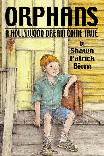 Download Orphans: A Hollywood Dream Come True PDF