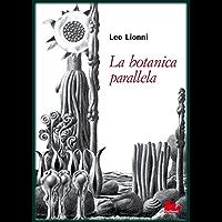 La botanica parallela (Universale Gallucci)