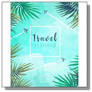 Travel Planner: Watercolor Travelling by Plane Trip Planner Itinerary Checklists Packing list Vacation Logbook Notebook To Write In Memories Keepsake (It's time to Travel) (Volume 5)