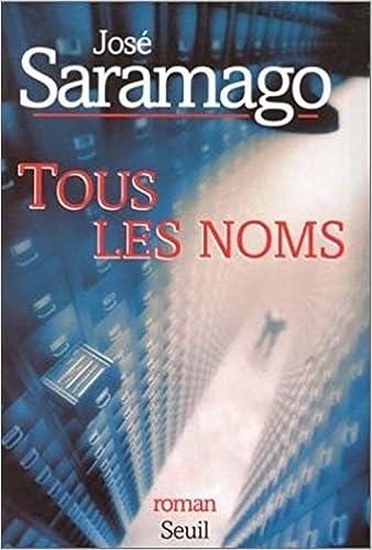 José Saramago - Tous les noms sur Bookys