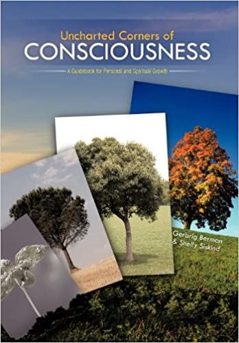 Uncharted Corners of Consciousness: A Guidebook for Personal