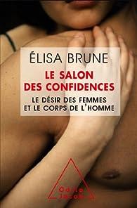 Le salon des confidences par Élisa Brune