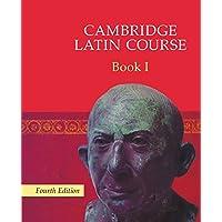 Cambridge latin course. Per le Scuole superiori. Con espansione online: Cambridge Latin Course Book 1